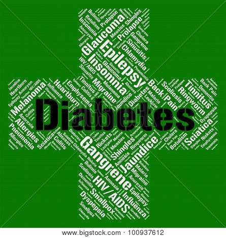 Diabetes Word Indicates Ill Health And Ailment