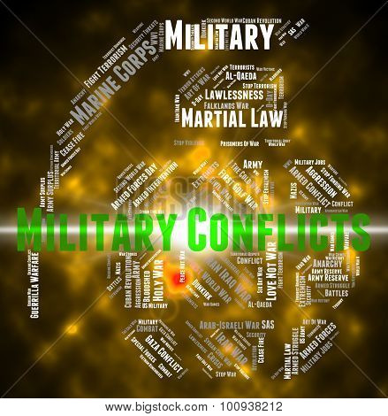 Armed Conflict Represents Military Conflicts And Battle