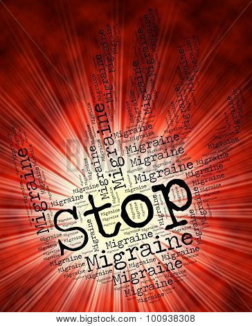 Stop Migraine Represents Warning Sign And Control