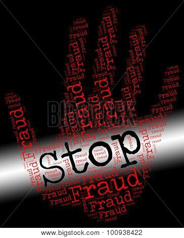 Stop Fraud Represents Warning Sign And Con