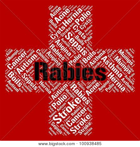 Rabies Word Indicates Poor Health And Affliction