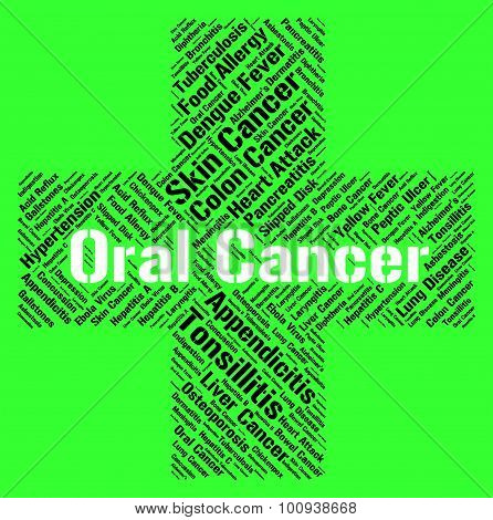 Oral Cancer Indicates Ill Health And Attack