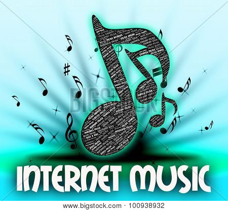 Internet Music Means World Wide Web And Acoustic