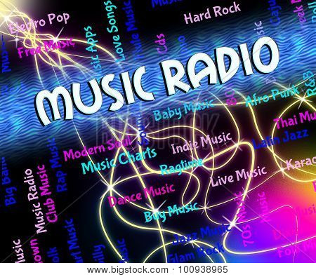 Music Radio Shows Sound Track And Audio
