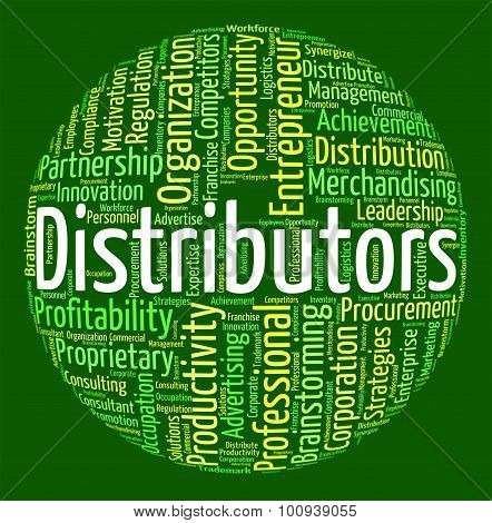 Distributors Word Shows Supply Chain And Delivery