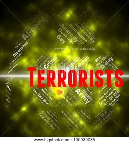 Terrorists Word Indicates Urban Guerrilla And Anarchist