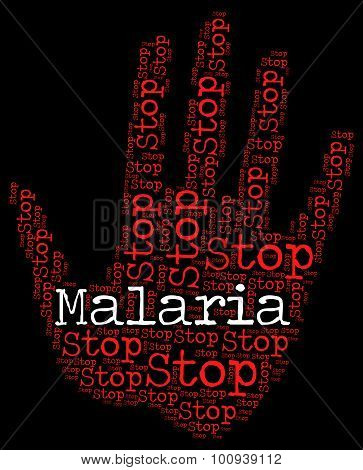 Stop Malaria Represents Warning Sign And Disease