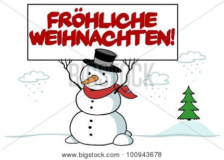 Snowman holing sign in German saying