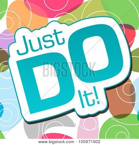 Just Do It Colorful Background