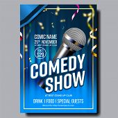 Modern Stylish Poster Flyer Of Comedy Show Vector. Microphone, Bright Confetti, Blue Curtain And Inf poster