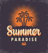 Vector Travel Banner Or Logo With Palm Trees, Tropical Island, Decorative Sun And Words Summer Parad poster