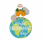 World Environment Day. A Man With Trash Bags, Sort Garbage. Reduce Environment Pollution. World Envi poster