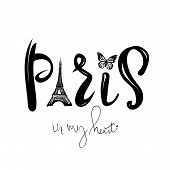 Paris In My Heart Lettering.vector Abstract Background With Eiffel Tower, Butterfly. Black White poster