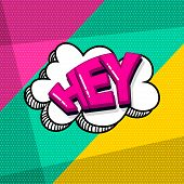 Hey, Hi, Hello Comic Text Sound Effects Pop Art Style. Vector Speech Bubble Word And Short Phrase Ca poster