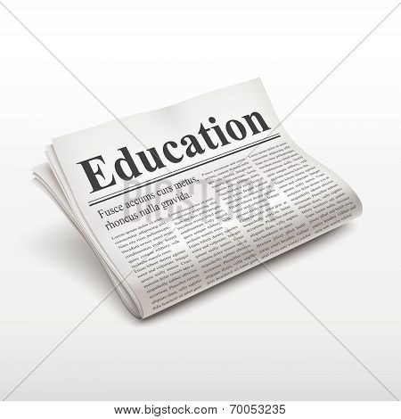 Education Word On Newspaper