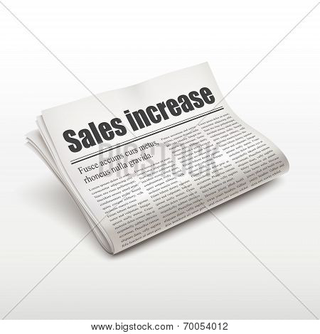 Sales Increase Words On Newspaper