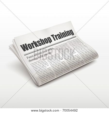 Workshop Training Words On Newspaper