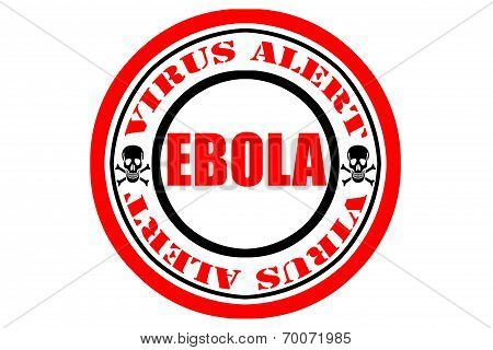 Ebola Virus Alert, Danger Sign