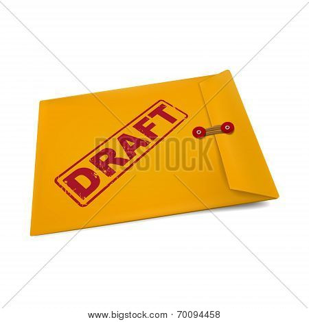 Draft Stamp On Manila Envelope