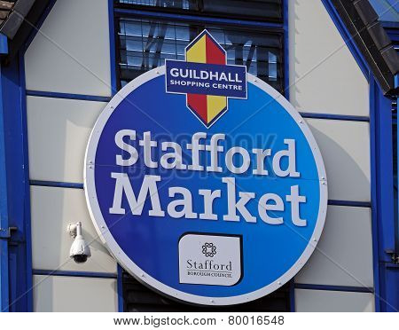 Stafford Indoor Market Sign.