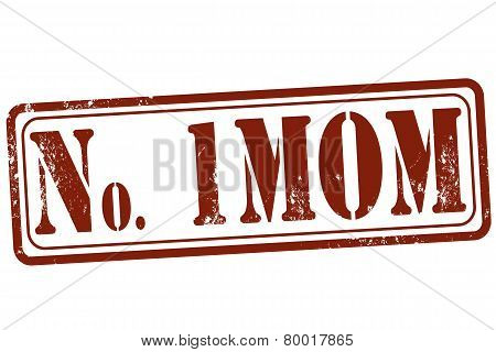No One Mom Stamp