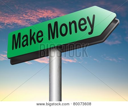 make money and financial profit or earning fast and easy cash making a business profit growth