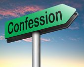 pic of repentance  - confession road sign plea guilty as charged and confess crime testimony or proof truth  - JPG