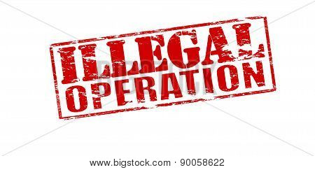 Rubber stamp with text illegal operation inside vector illustration