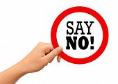 pic of just say no  - Say no sign isolated on white background - JPG