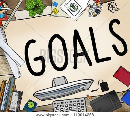 Goals Aim Aspiration Anticipation Target Concept