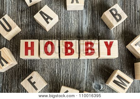 Wooden Blocks with the text: Hobby