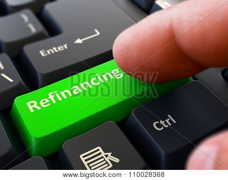 Refinancing Concept. Person Click Keyboard Button.
