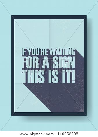 Motivational poster template with procastrination message in modern long shadow typography. Vintage
