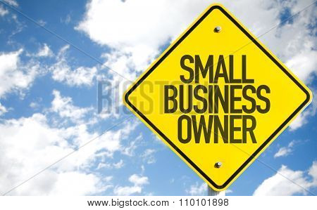 Small Business Owner sign with sky background