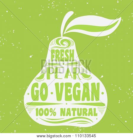 Vegan Typographic Print With Pear.