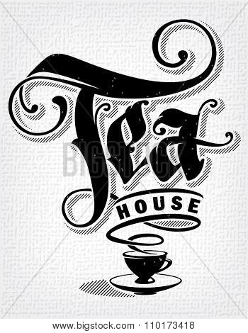 Template of poster to tea house. Hand drawn lettering