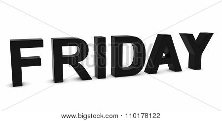 Friday Black 3D Text Isolated On White With Shadows