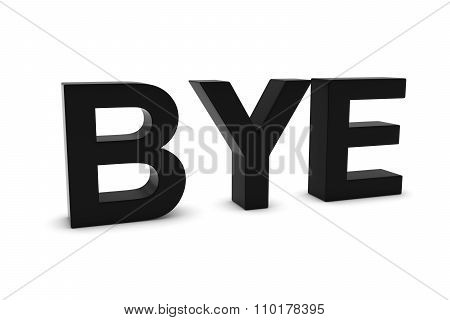 Bye Black 3D Text Isolated On White With Shadows