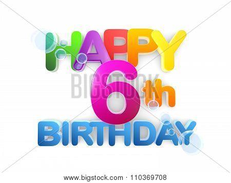 Happy 6Th Birthday Title, Light
