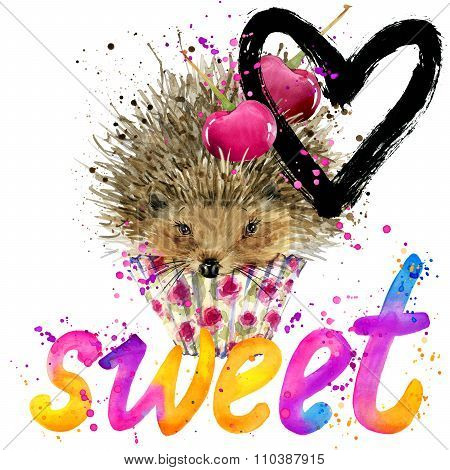 Hedgehog T-shirt lettering graphics,. Hedgehog  illustration watercolor. Text sweet  Hedgehog and te