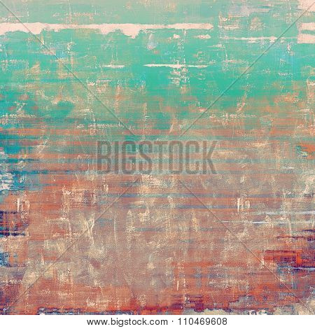 Grunge aging texture, art background. With different color patterns: brown; blue; red (orange); green