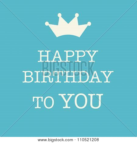 Blue Happy Birthday Card With A Princess Crown