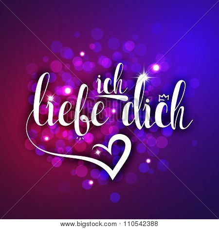I love you in german greeting card. Ich Liebe Dich