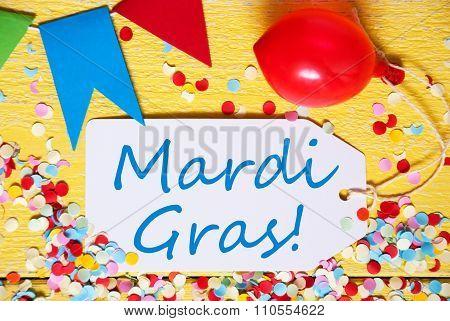 Party Label With Balloon, Text Mardi Gras, Macro
