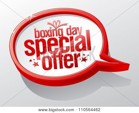 Boxing day special offer, sale speech bubble sign.