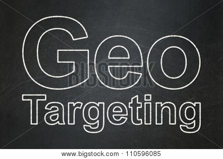 Business concept: Geo Targeting on chalkboard background