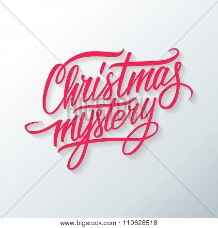 Christmas mystery hand drawn text design. Greeting card.
