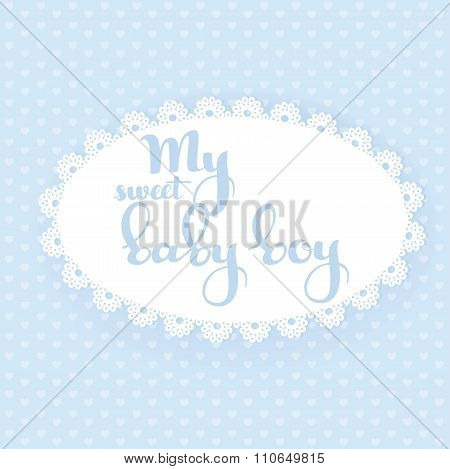 My sweet baby boy calligraphic inscription on a blue openwork card