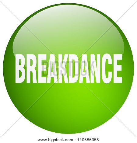Breakdance Green Round Gel Isolated Push Button
