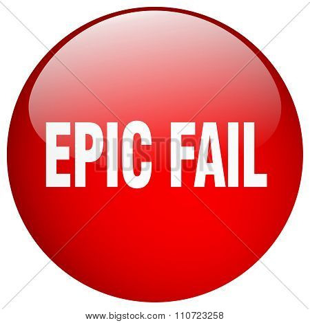 Epic Fail Red Round Gel Isolated Push Button